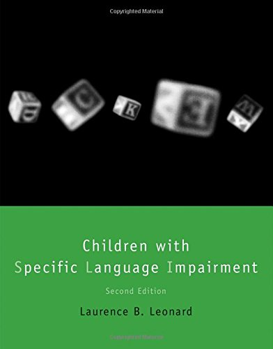 Children with Specific Language Impairment (Language, Speech, and Communication)