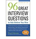[ { 96 Great Interview Questions to Ask Before You Hire } ] BY ( Author ) Nov-2008 [ Paperback ]