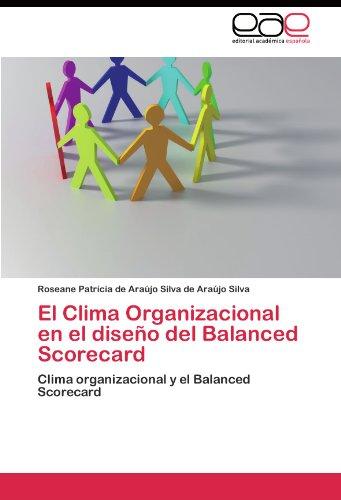 El Clima Organizacional en el diseño del Balanced Scorecard por de Araújo Silva Roseane Patrícia de Ar