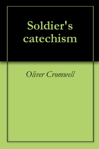 Soldier's catechism (English Edition)