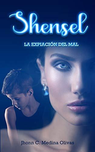 Shensel: La expiación del mal