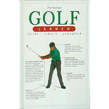 Golf lernen leicht, schnell, gründlich