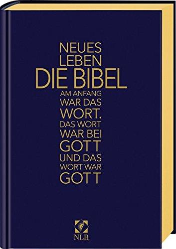 Neues Leben. Die Bibel. Taschenausgabe, Kunstleder, mit Kreuz, Goldschnitt: Am Anfang war das Wort. Das Wort war bei Gott und das Wort war Gott