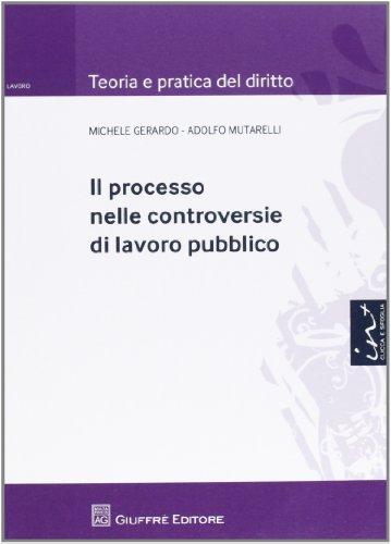 Il processo nelle controversie di lavoro pubblico