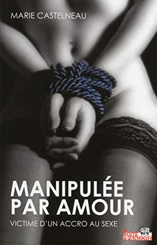 Manipulé par amour