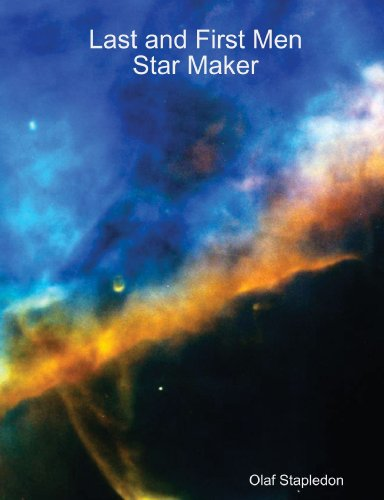 Last and First Men / Star Maker