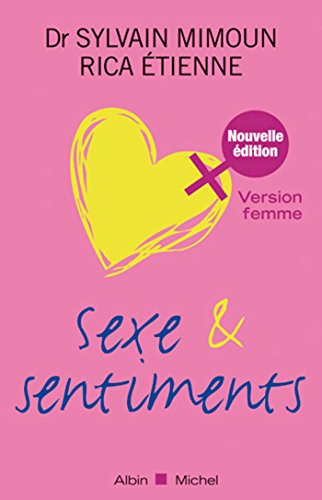 Sexe et sentiments. Version femme
