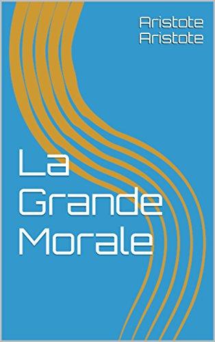 la-grande-morale-french-edition