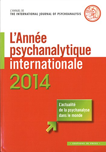 L'anne psychanalytique internationale 2014