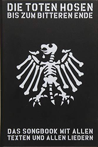 Die Toten Hosen - Bis Zum Bitteren Ende- inklusive