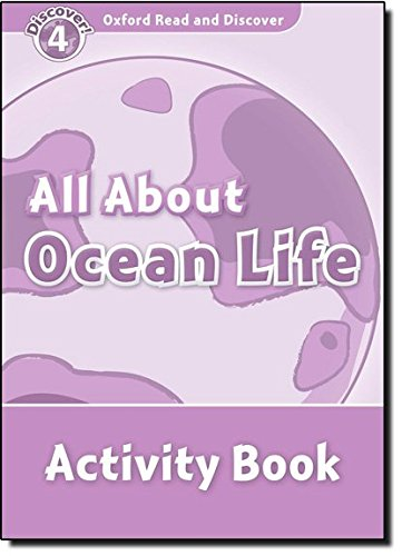 Oxford Read And Discover 4. Ocean Life. Activity Book