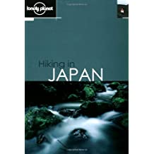Hiking in Japan (Lonely Planet Hiking in Japan)