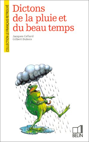 Dictons de la pluie et du beau temps