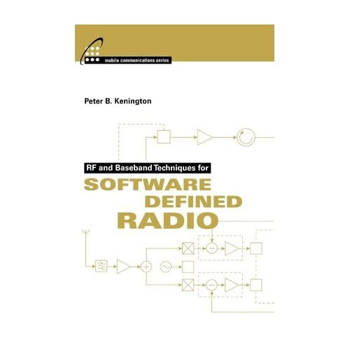 [ [ RF AND BASEBAND TECHNIQUES FOR SOFTWARE DEFINED RADIO BY(KENINGTON, PETER )](AUTHOR)[HARDCOVER]
