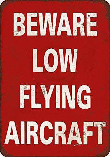 qidushop Metallschild mit Aufschrift Beware Low Flying Aircraft, Vintage-Stil, Reproduktion, für Zuhause, Wanddekoration, Postschild für Damen und Herren, 30 x 45 cm