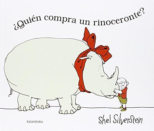 ¿Quién compra un rinoceronte? (libros para soñar)