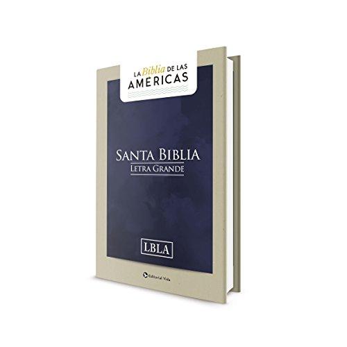 La Biblia de Las Américas - Letra Grande Tamaño Manual por La Biblia de Las Americas Lbla