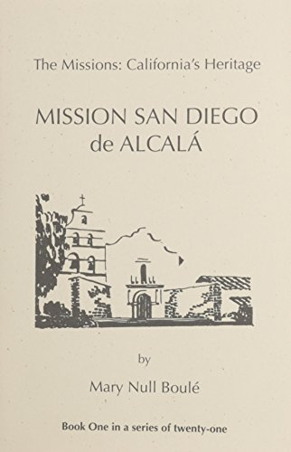 The Missions: California's Heritage : Set of 21 Books by Boule, Mary Null (1988) Paperback