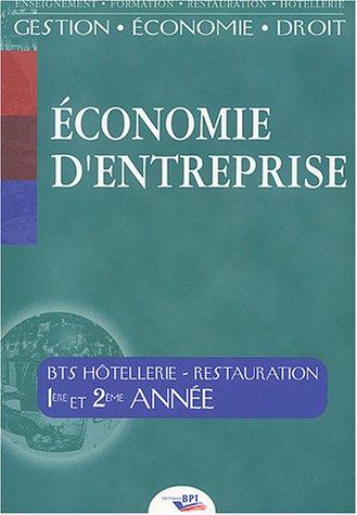Economie d'Entreprise BTS Hôtellerie-Restauration 1ère et 2ème années par Jean-Philippe Barret