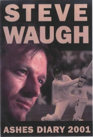 Steve Waugh's Diary 2001