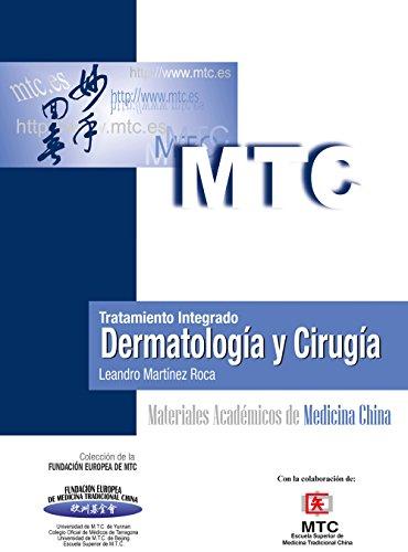 Descargar Libro Tratamiento integrado. Dermatología y Cirugía: Materiales Académicos de Medicina China de Leandro Martínez Roca
