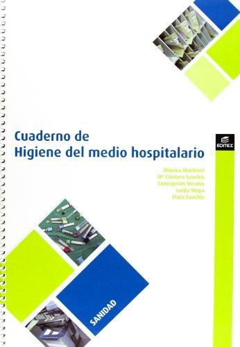 Cuaderno de Higiene en el medio hospitalario (Cuadernos de Trabajo)