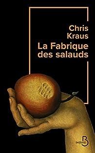 La Fabrique des salauds par Kraus (II)