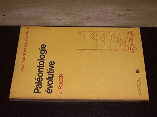 Paléontologie évolutive (Collection de biologie évolutive)