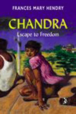 Chandra : escape to freedom