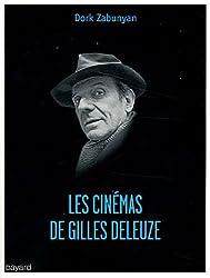 Les Cinémas De Gilles Deleuze