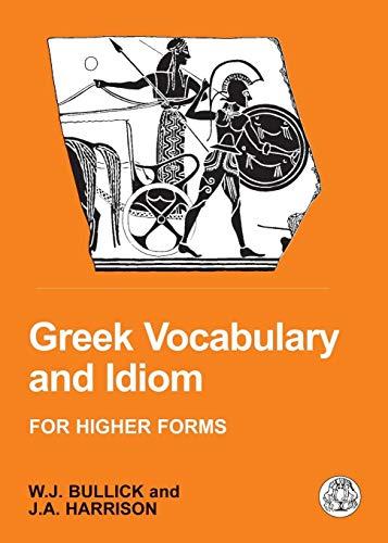 Greek Vocabulary and Idiom (Bcpaperbacks) por W. J. Bullick