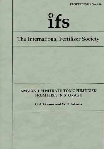 Ammonium Nitrate: Toxic Fume Risk from Fires in Storage (Proceedings of the International Fertiliser Society)