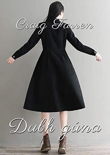 Dubh gúna (Irish Edition) por Craig  Farren
