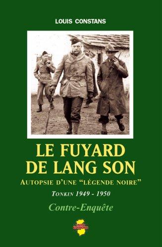 le-fuyard-de-lang-son-autopsie-dune-legende-noire-tonkin-1949-1950