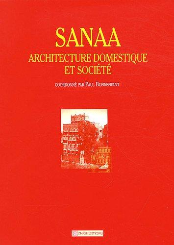 Sanaa : Architecture domestique et société