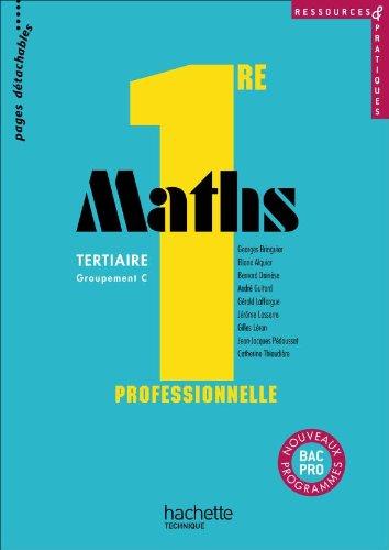 Ressources et pratiques Maths 1re Bac Pro Tertiaire (C) - Livre élève - Ed.2010