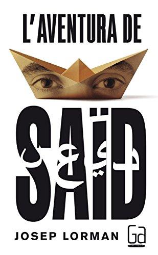 L'aventura de Saïd (Gran Angular) por Josep Lorman