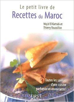 Le Petit Livre de - Recettes du Maroc de Thierry ROUSSILON ( 1 avril 2005 )