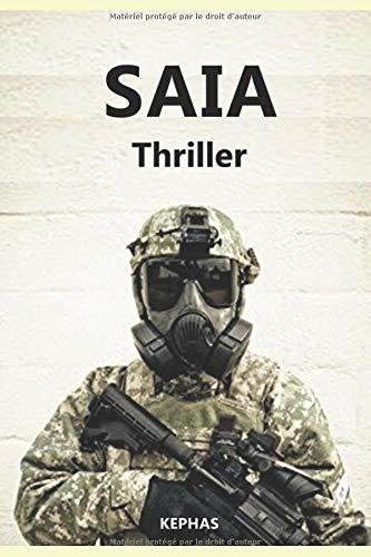 SAIA: Techno-Thriller par Guillaume Madelpuech