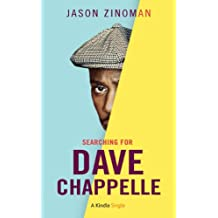 Searching for Dave Chappelle (Kindle Single) (English Edition)
