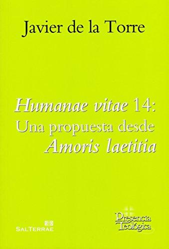 Humanae vitae 14: Una propuesta desde Amoris laetitia (Presencia Teológica)