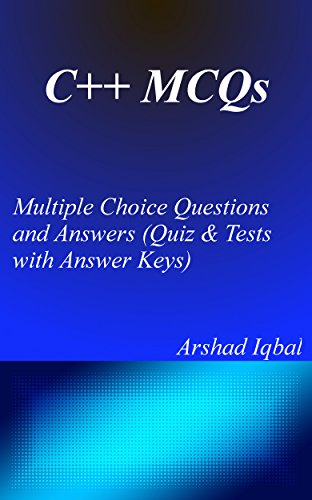 C++ MCQs: Multiple Choice Questions and Answers (Quiz