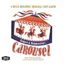 Carousel: Selections from the Theatre Guild Musical Play: A Decca Broadway Original Cast Album (Original 1945 Broadway Cast)