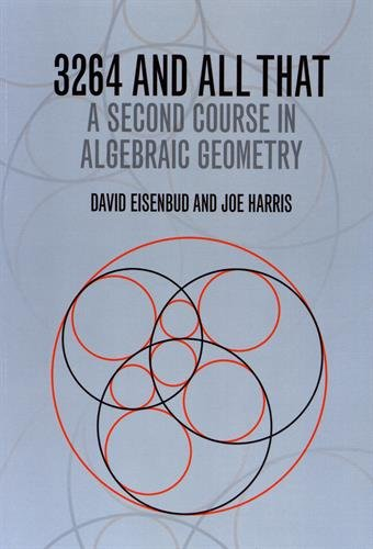 3264 and All That: A Second Course in Algebraic Geometry por David Eisenbud