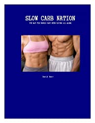 Slow Carb Nation (English Edition)