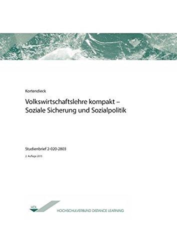 Volkswirtschaftslehre kompakt - Soziale Sicherung und Sozialpolitik