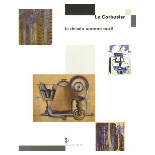 Le Corbusier : Le dessin comme outil