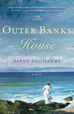 By Diann DuCharme ( Author ) [ Outer Banks House By Jun-2011 Paperback (Broadway Bank)