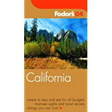 Fodor's California 2004 (Travel Guide)