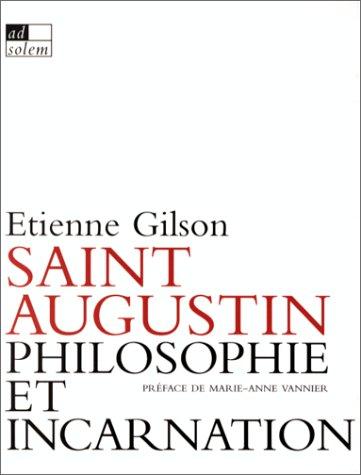 Saint augustin philosophie et incarnation